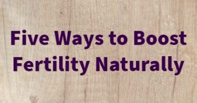 5 ways to boost fertility naturally