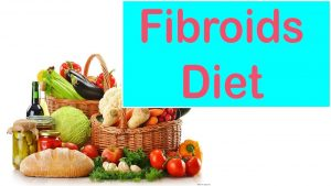best and worst foods for fibroid patients